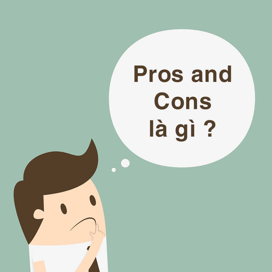 pros-and-cons-la-gi