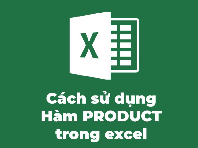 ham-nhan-ham-PRODUCT-trong-Excel