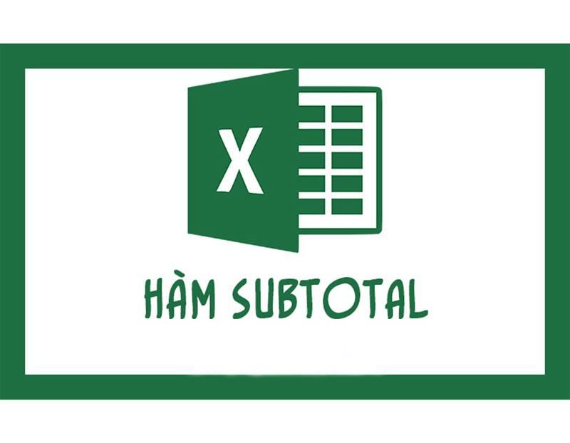 Ham-Subtotal-trong-Excel