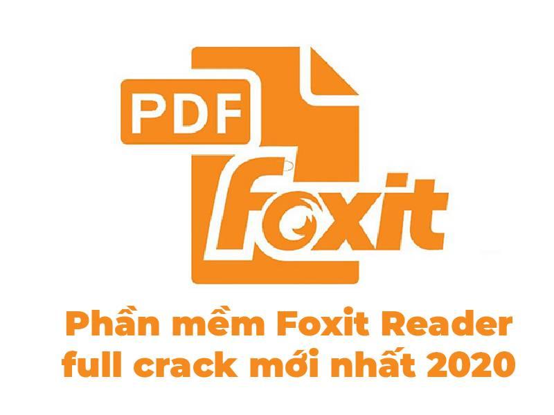 Phan-mem-Foxit-Reader-full-crack-moi-nhat-2020