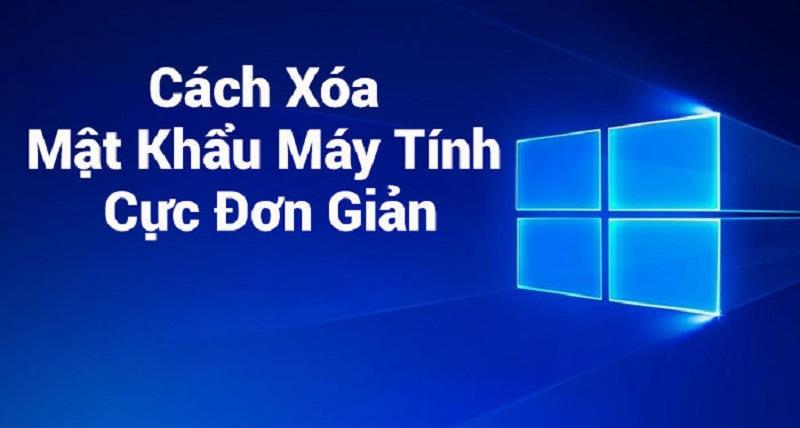 cach-xoa-mat-khau-may-tinh-01